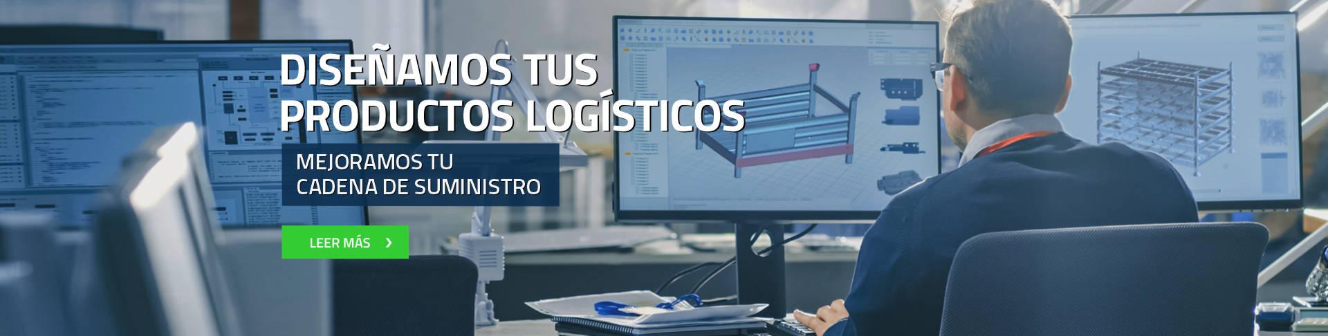 Diseñamos tus productos logísticos mejoramos tu cadena de suministro